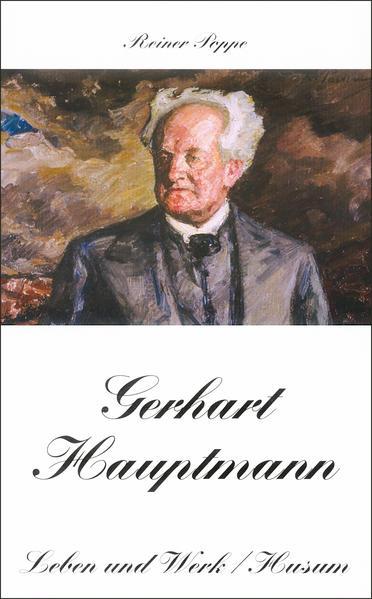 Gerhart Hauptmann - Leben und Werk als Buch