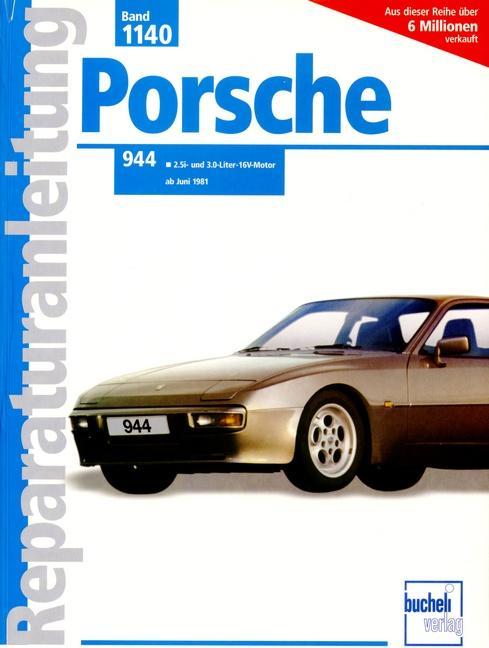 Porsche 944 2.5 l/3.0 l ab Juni 1981 als Buch