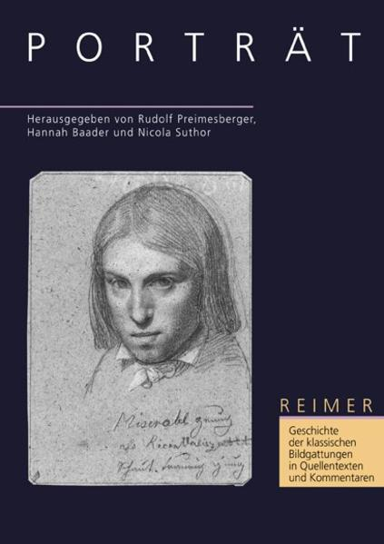 Geschichte der klassischen Bildgattungen in Quellentexten und Kommentaren. Das Porträt als Buch