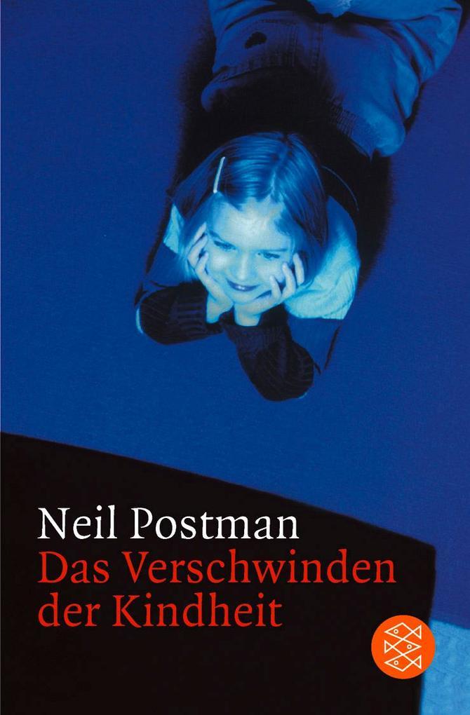 Das Verschwinden der Kindheit als Taschenbuch