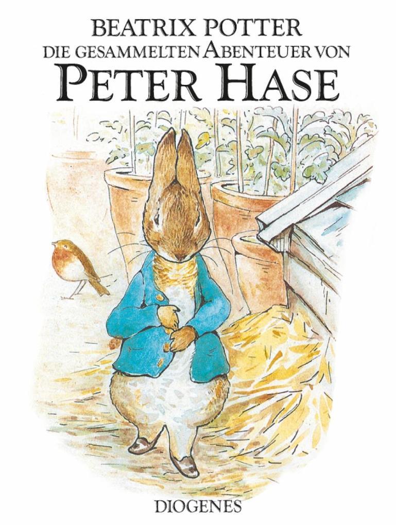 Die gesammelten Abenteuer von Peter Hase als Buch