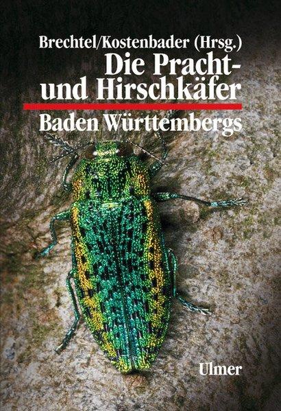 Die Pracht- und Hirschkäfer Baden-Württembergs als Buch