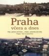 Prag - gestern und heute