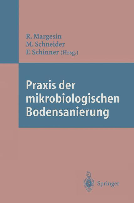 Praxis der mikrobiologischen Bodensanierung als Buch
