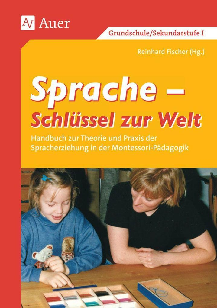 Sprache - Schlüssel zur Welt. Band 1 (1. bis 6. Klasse) als Buch
