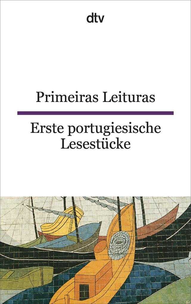Primeiras leituras/ Erste portugiesische Lesestücke als Taschenbuch