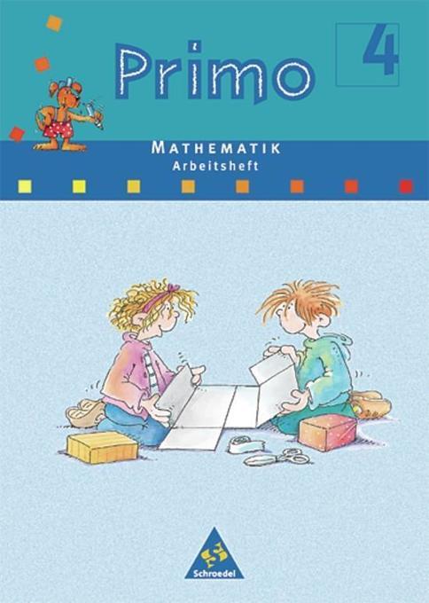 Primo Mathematik 4 Arbeitsheft. Bremen, Hessen, Niedersachsen, Nordrhein-Westfalen, Rheinland-Pfalz, Schleswig-Holstein als Buch