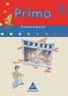 Primo Sprachbuch 4 Schülerband. Für Bremen, Niedersachsen, Nordrhein-Westfalen