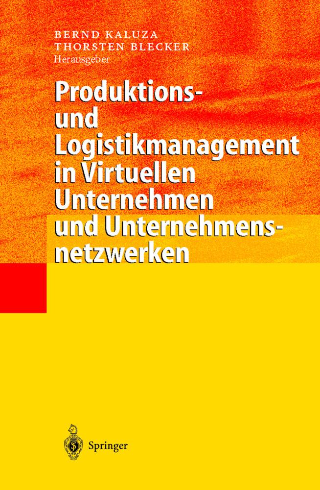 Produktions- und Logistikmanagement in Virtuellen Unternehmen und Unternehmensnetzwerken als Buch