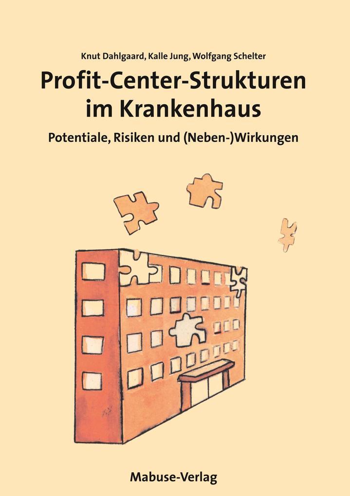 Profit-Center-Strukturen im Krankenhaus als Buch