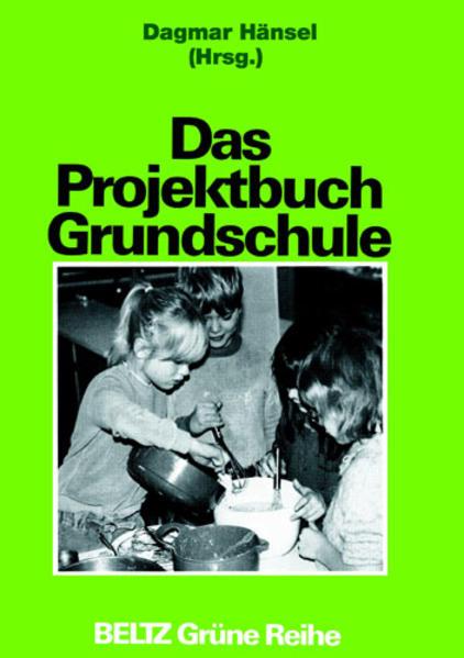 Das Projektbuch Grundschule als Buch