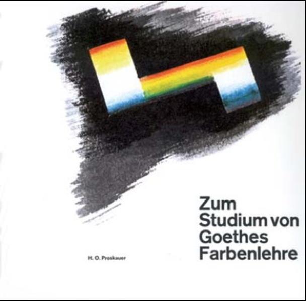 Zum Studium von Goethes Farbenlehre als Buch