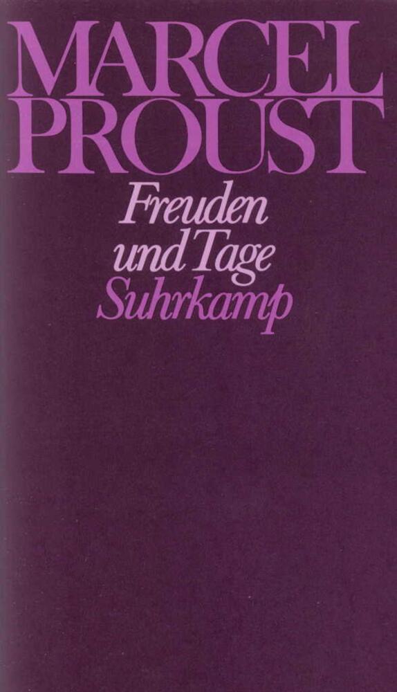 Freuden und Tage und andere Erzählungen und Skizzen aus den Jahren 1892 - 1896 als Buch