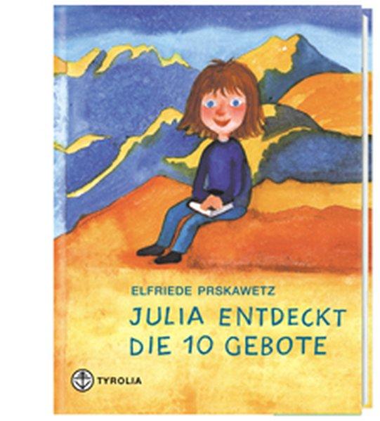 Julia entdeckt die 10 Gebote als Buch