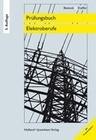 Prüfungsbuch für Elektroberufe. Energietechnik