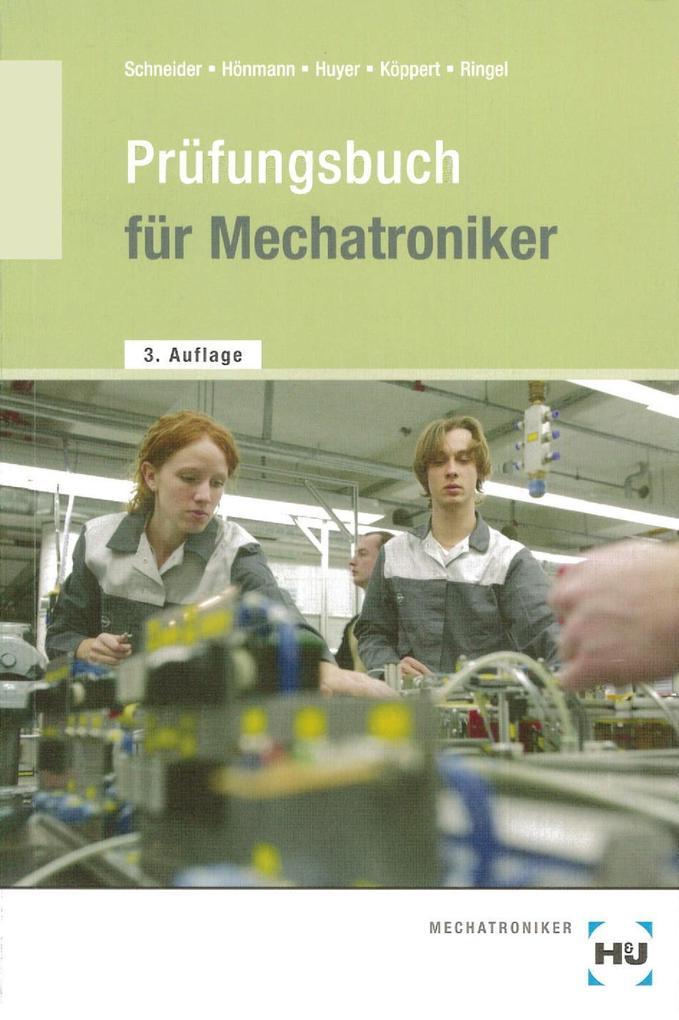 Prüfungsbuch für Mechatroniker als Buch