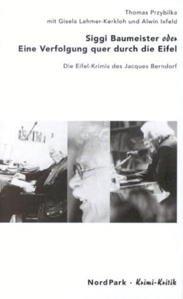 Siggi Baumeister oder Eine Verfolgung quer durch die Eifel als Buch