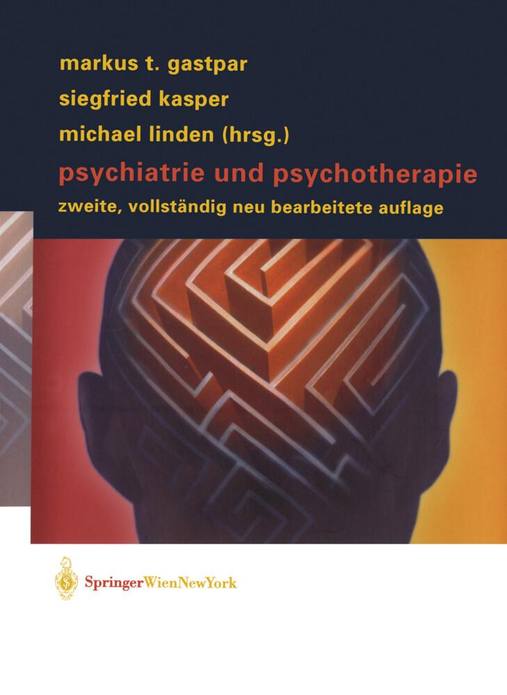 Psychiatrie und Psychotherapie als Buch