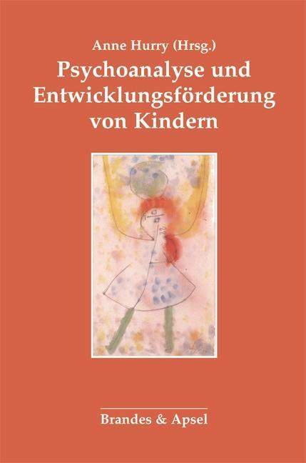 Psychoanalyse und Entwicklungsförderung von Kindern als Buch