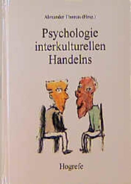 Psychologie interkulturellen Handelns als Buch