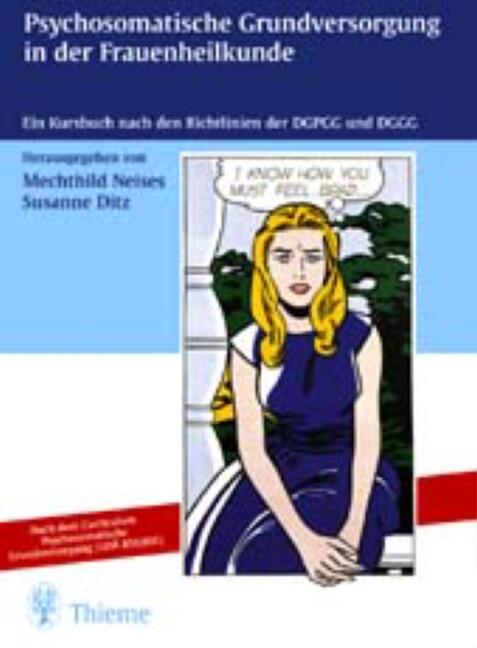 Psychosomatische Grundversorgung in der Frauenheilkunde als Buch
