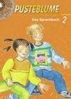 Pusteblume. Das Sprachbuch 2. Schülerband. Druckschrift. Berlin, Bremen, Hamburg, Hessen, Niedersachsen, Nordrhein-Westfalen, Rheinland-Pfalz, Saarland, Schleswig-Holstein