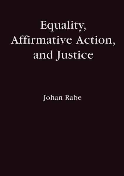 Equality, Affirmative Action and Justice als Buch