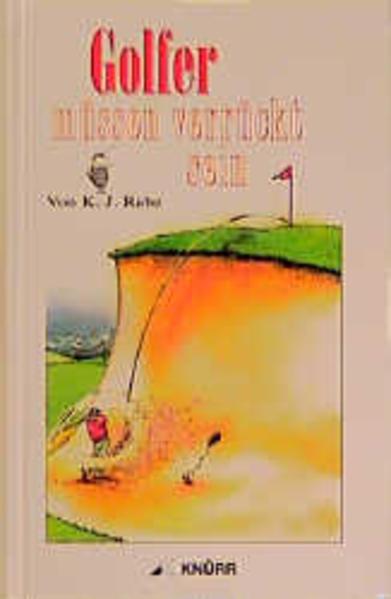 Golfer müssen verrückt sein als Buch