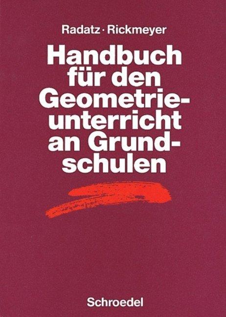 Handbuch für den Geometrieunterricht an Grundschulen als Buch
