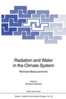Radiation and Water in the Climate System