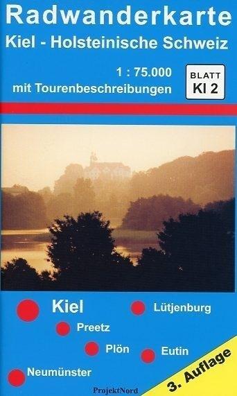 Radwanderkarte Kiel - Holsteinische Schweiz 1 : 75 000 als Buch