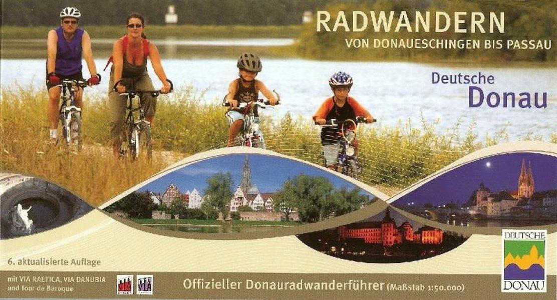 Radwandern von Donaueschingen bis Passau als Buch