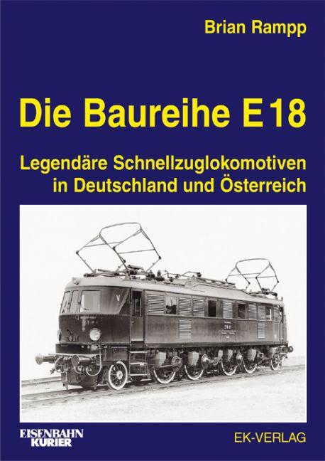Die Baureihe E 18 als Buch
