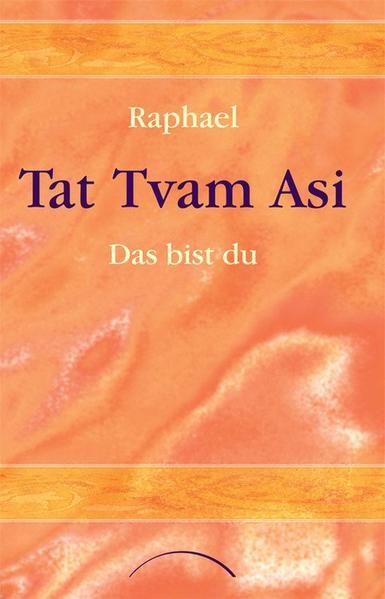 Tat Tvam Asi - Das bist du als Buch