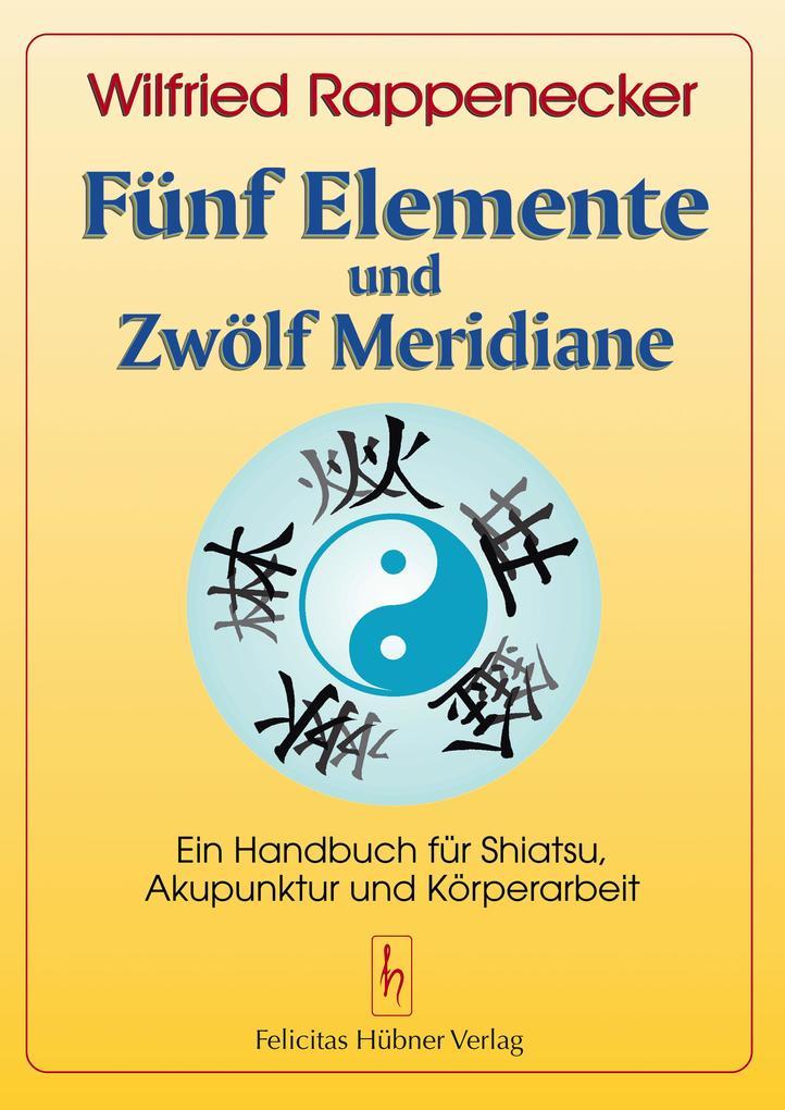 Fünf Elemente und zwölf Meridiane als Buch