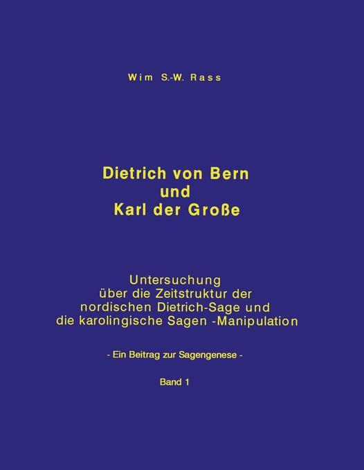 Dietrich von Bern und Karl der Große Bd. 1 als Buch