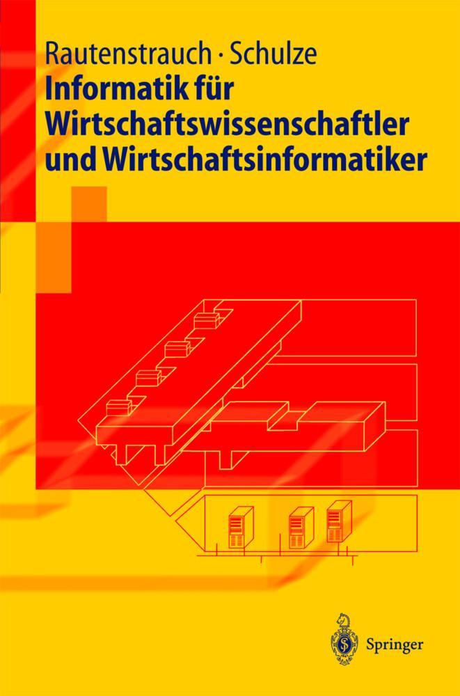 Informatik für Wirtschaftswissenschaftler und Wirtschaftsinformatiker als Buch