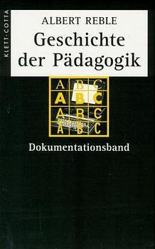 Geschichte der Pädagogik. Dokumentationsband als Buch