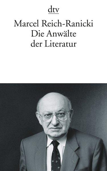Die Anwälte der Literatur als Taschenbuch