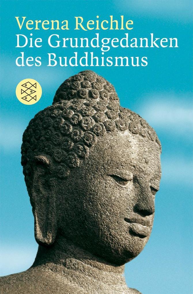 Die Grundgedanken des Buddhismus als Taschenbuch