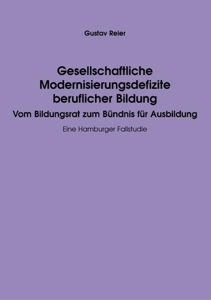 Gesellschaftliche Modernisierungsdefizite beruflicher Bildung als Buch (kartoniert)