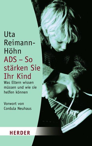 ADS - So stärken Sie Ihr Kind als Taschenbuch