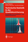 Technische Statistik in der Qualitätssicherung