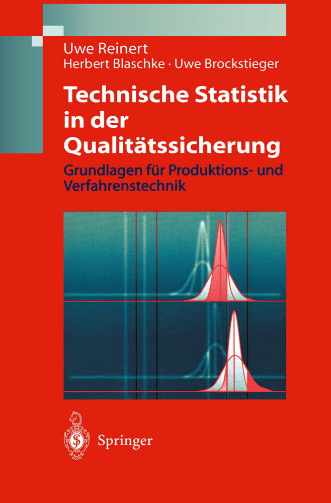 Technische Statistik in der Qualitätssicherung als Buch