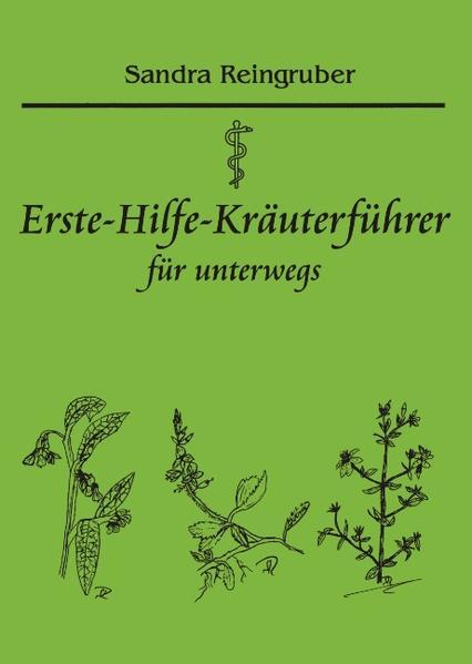 Erste-Hilfe-Kräuterführer für unterwegs als Buch