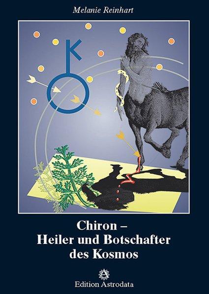 Chiron, Heiler und Botschafter des Kosmos als Buch