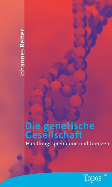 Die genetische Gesellschaft als Taschenbuch
