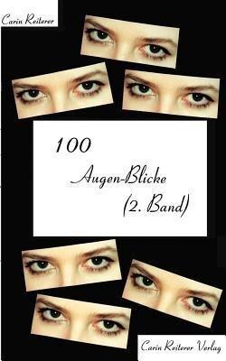 100 Augen-Blicke (2. Band) als Buch (kartoniert)
