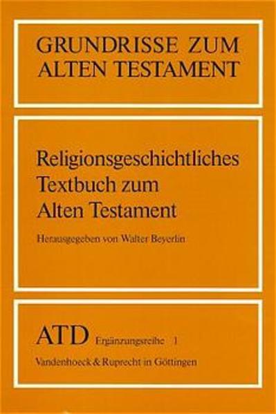 Religionsgeschichtliches Textbuch zum Alten Testament als Buch