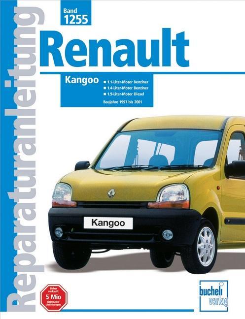 Renault Kangoo Baujahre 1997 bis 2001 als Buch (kartoniert)